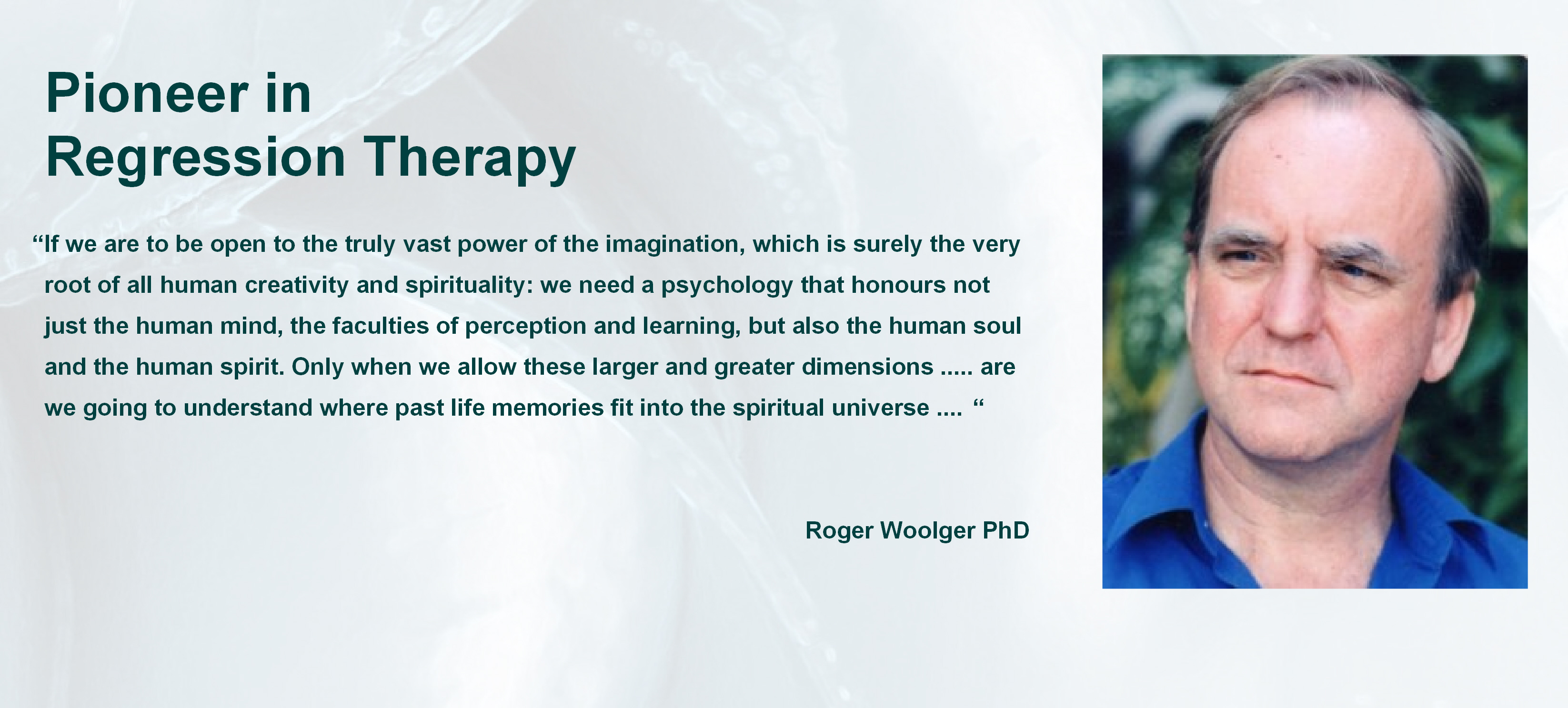Roger Woolger PhD. creator of Deep Memory Process