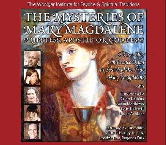 The Mysteries of Mary Magdalene: Priestess, Apostle or Goddess